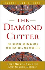 The Diamond Cutter Paperback by Lama Christie McNally and Geshe Michael Roach