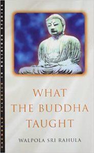 What the Buddha Taught Paperback - by Walpola Rahula