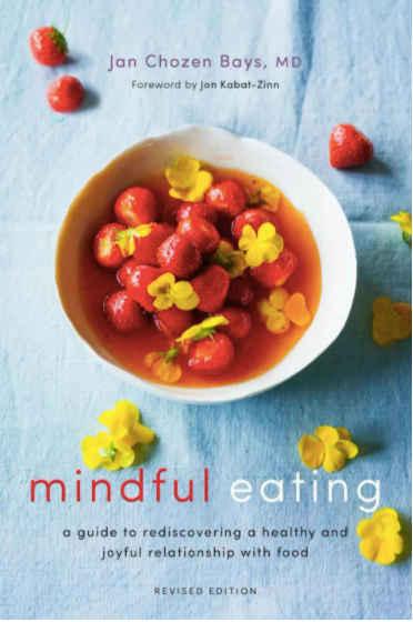jan chozen bays mindfulness eating