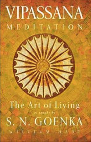 vipassana art of living mindfulness practices
